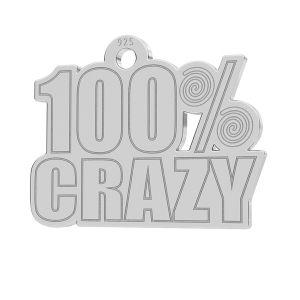 100% Crazy ciondolo, LK-1186 - 0,50