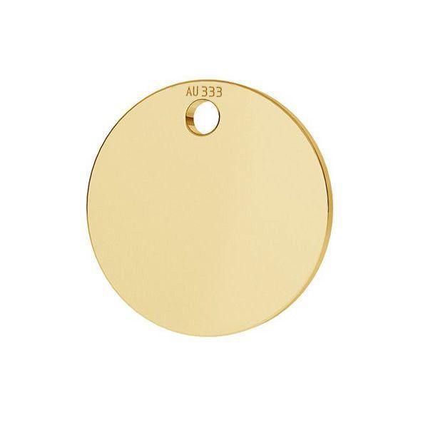 Tag rotonda pendente*oro 333*LKZ8K-30010 - 0,30 10x10 mm